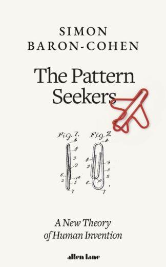 The pattern seekers - Simon Baron-Cohen
