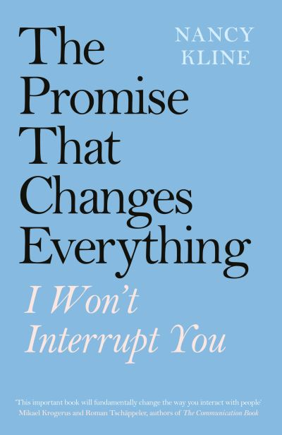 The promise that changes everything - Nancy Kline