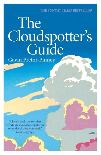 The Cloudspotters Guide - Gavin Pretor-Pinney