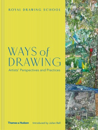 Ways of Drawing: Artists' Perspectives and Practices -