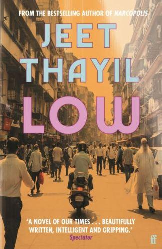 Low - Jeet Thayil