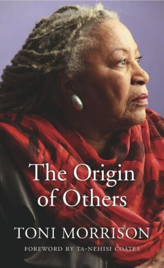 The Origin of Others - Toni Morrison