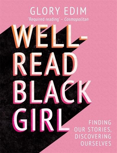 Well-read black girl - Glory Edim