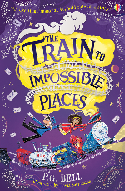 Train To Impossible Places - P G Bell