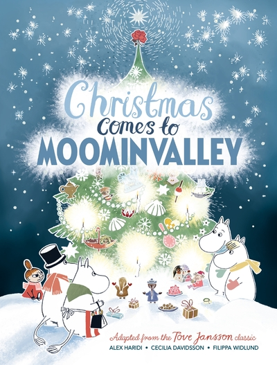 Christmas Comes To Moominvalley - Alex Haridi
