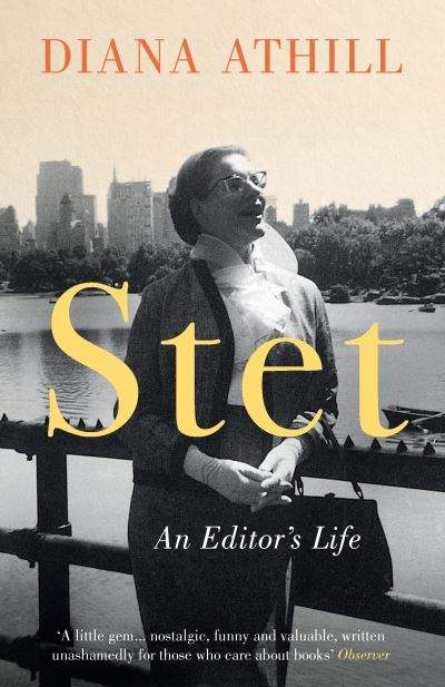 Stet: An Editor's Life - Diana Athill