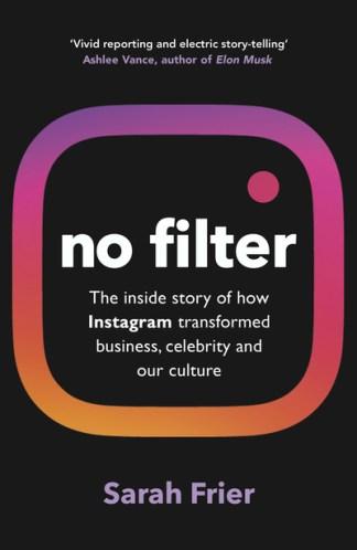 No filter - Sarah Frier
