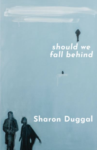Should We Fall Behind - Duggal (author) Sharon