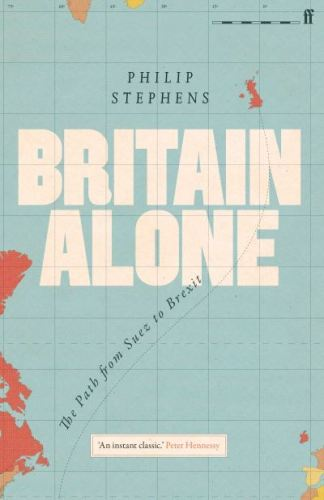 Britain alone - Philip Stephens