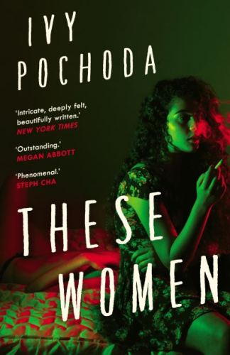 These women - Ivy Pochoda