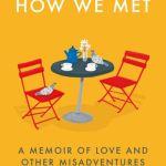 How we met - Huma(Novelist) Qureshi