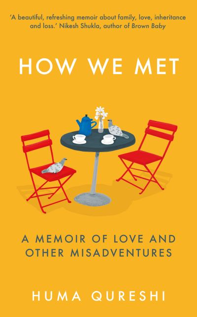 How we met - Huma(Novelist) Qureshi