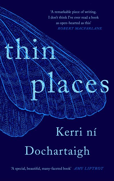 Thin places - Dochartaigh,  K n?