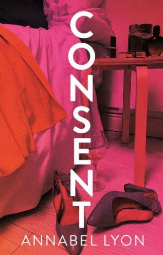 Consent - Annabel Lyon