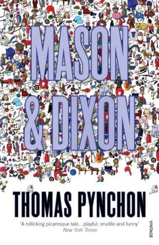 Mason and Dixon - Thomas Pynchon