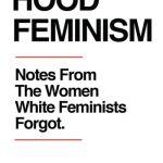 Hood feminism - Mikki Kendall