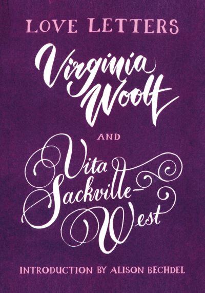 Love letters - V.(Victoria) Sackville-West