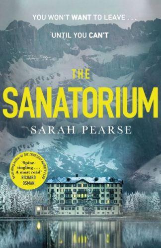 The sanatorium - Sarah Pearse
