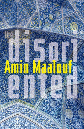 The disoriented - Amin Maalouf