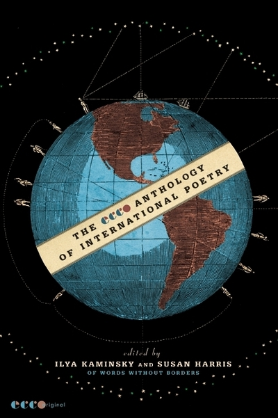 Ecco Anthology of International Poetry - Ilya Kaminsky