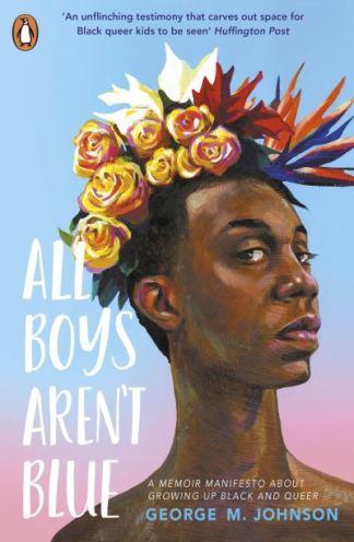 All boys aren't blue - George M.(Georg Johnson