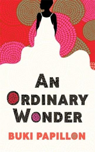 An ordinary wonder - Buki Papillon