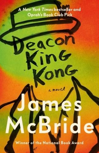 Deacon King Kong - James McBride