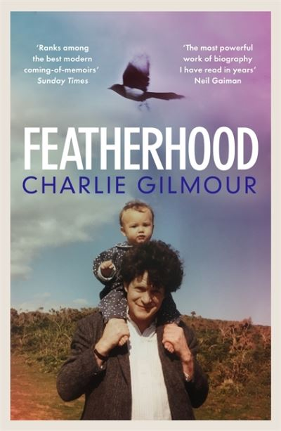 Featherhood - Charlie Samson Gilmour