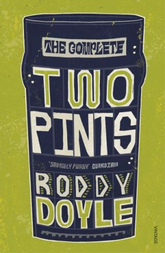 The complete two pints - Roddy Doyle