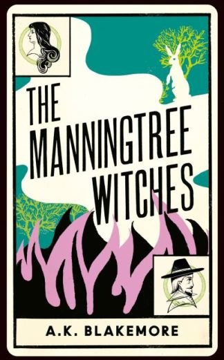 The Manningtree witches - A. K. Blakemore