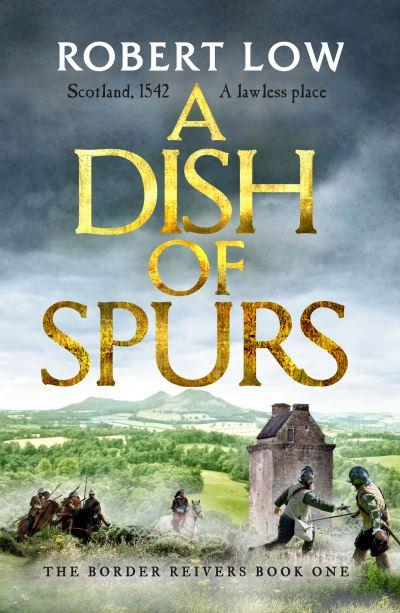 A dish of spurs - Robert Low