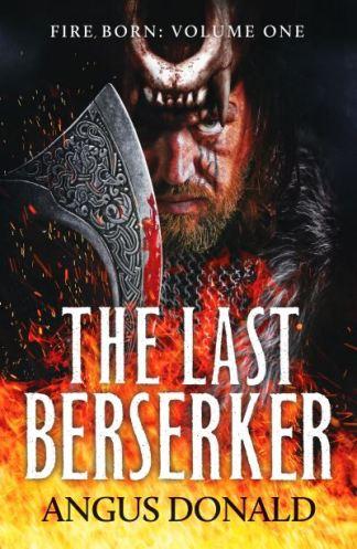 The last berserker - Angus Donald