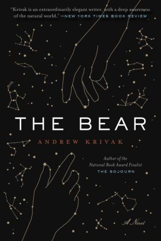 The bear - Andrew Krivak