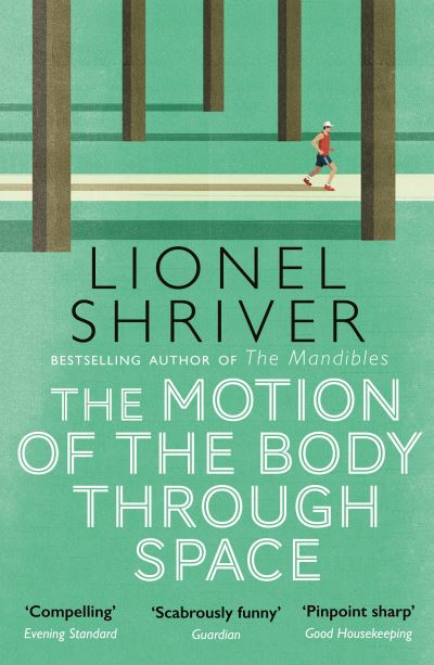 The Motion of the Body Through Space - Shriver Lionel