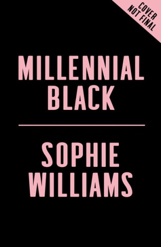 Millennial Black - Williams Sophie