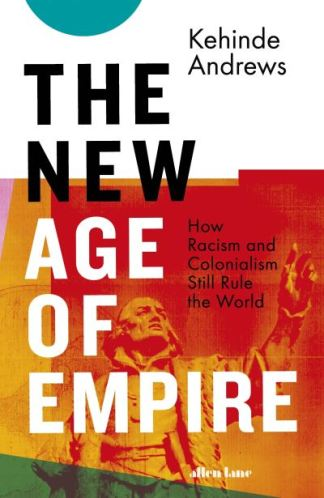 The New Age of Empire - Andrews Kehinde