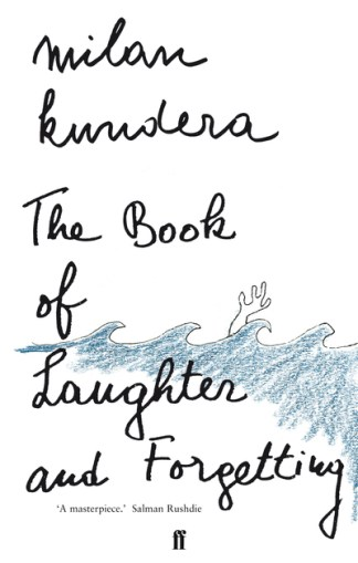 Book of Laughter and Forgetting - Milan Kundera