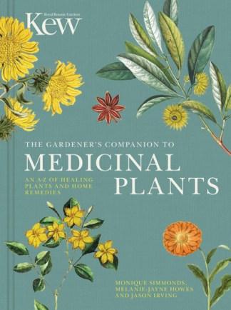 The Gardener's Companion to Medicinal Plants -