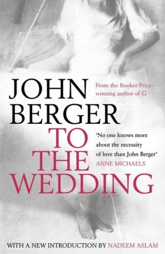 To the Wedding - Berger John