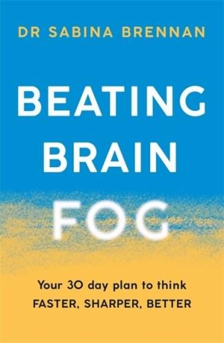 Beating Brain Fog - Brennan Sabina