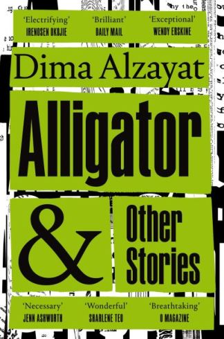 Alligator and other stories - Dima Alzayat