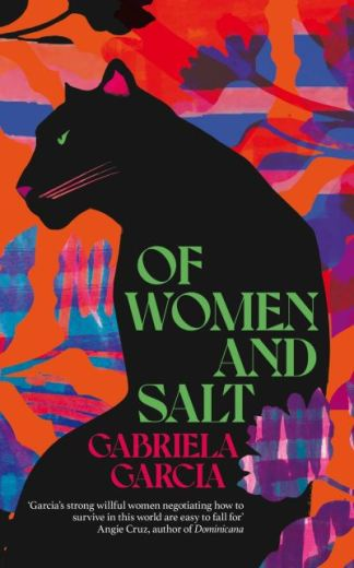 Of women and salt - Gabriela Garcia