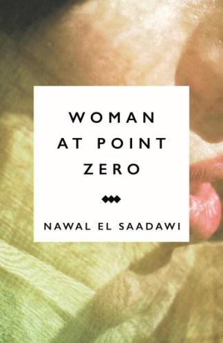 Woman At Point Zero - Sadawi Nawal