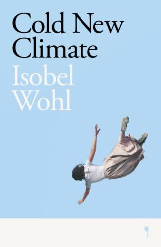 Cold New Climate - Wohl Isobel