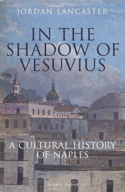 In the Shadow of Vesuvius - Lancaster Jordan
