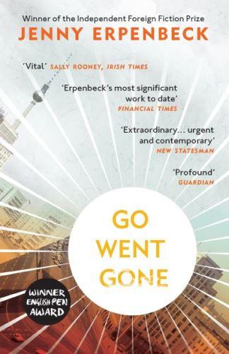 Go, Went, Gone - Jenny Erpenbeck