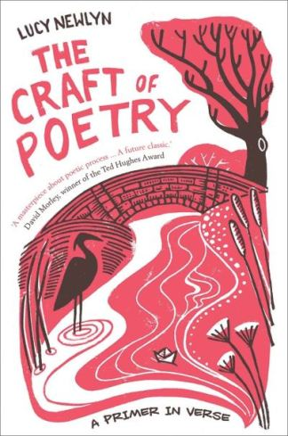 The Craft of Poetry - Newlyn Lucy