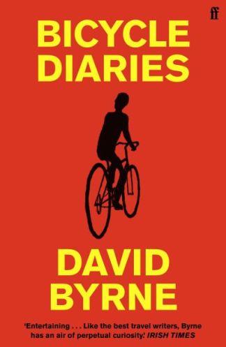 Bicycle Diaries - Byrne David