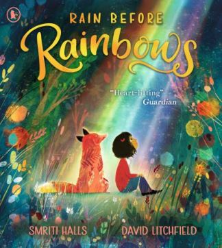 Rain Before Rainbows - Smriti Prasadam-Halls
