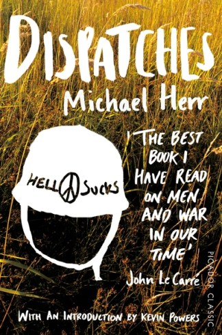 Dispatches - Michael Herr